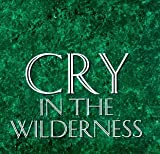 Cry in the Wilderness by Anastasia (1993-08-02)