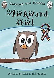 The Awkward Owl (An Awkward Owl Reader)