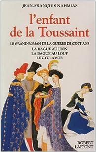 L'Enfant de la Toussaint - Intégrale par Jean-François Nahmias