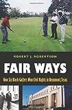 Fair Ways, Robert J. Robertson, 1585444421