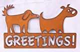 Greetings By Two Dogs Rustic Metal Sign