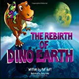 The Rebirth of Dino Earth, Pat Hatt, 1495916561