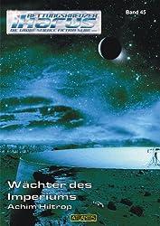 Wächter des Imperiums - Band 45 (Rettungskreuzer Ikarus)