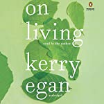 On Living | Kerry Egan