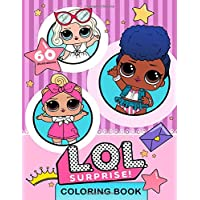 L.O.L. Surprise! Coloring Book: 60 High Quality Illustrations