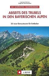 Abseits des Trubels in den bayerischen Alpen