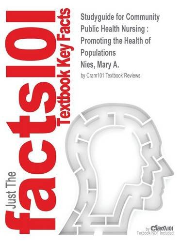 Read Online Studyguide for Community Public Health Nursing: Promoting the Health of Populations by Nies, Mary A., ISBN 9780323188401 ebook