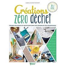 Créations zéro déchet (Hors collection Art du fil) (French Edition)