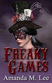 Freaky Games (A Mystic Caravan Mystery Book 4) by [Lee, Amanda M.]