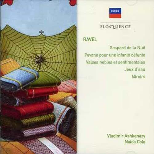 Ravel: Gaspard de la Nuit; Pavane pour une infante défunte; etc.