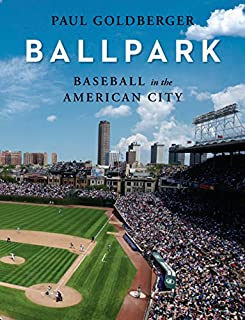 Book Cover: Ballpark: Baseball in the American City