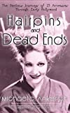Hairpins and Dead Ends: The Perilous Journeys of 25 Actresses Through Early Hollywood