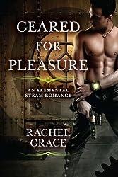 Geared for Pleasure (Elemental Steam Romance)