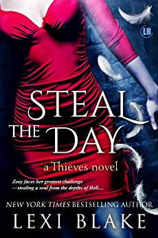 Steal the Day (Thieves Book 2) by [Blake, Lexi]