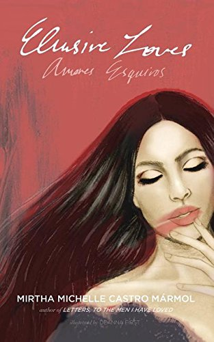 Elusive Loves; Amores Esquivos (English and Spanish Edition)