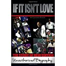 If It Isn't Love: The Unauthorized Biography of New Edition