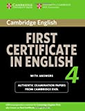 Cambridge First Certificate in English 4 for Updated Exam with Answers, Cambridge ESOL Staff and Cambridge Esol, 0521156947