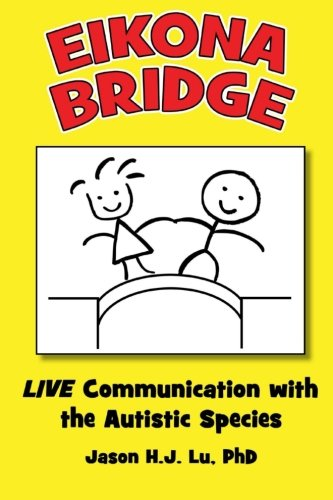 Eikona Bridge: LIVE Communication with the Autistic Species