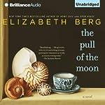 The Pull of the Moon | Elizabeth Berg