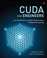 CUDA for Engineers: An Introduction to High-Performance Parallel Computing Front Cover