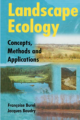 Landscape Ecology: Concepts, Methods, and Applications