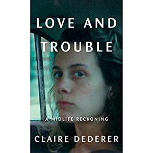 Love and Trouble Audiobook