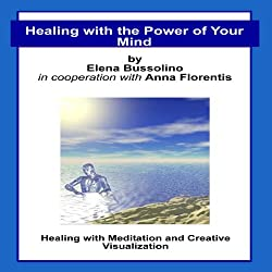 Healing with the Power of Your Mind