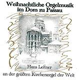 Weihnachtliche Orgelmusik im Dom zu Passau - Christmas Organ Music from Passau Cathedral