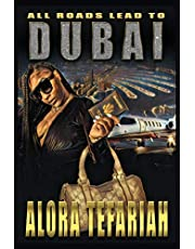 All Roads Lead To Dubai