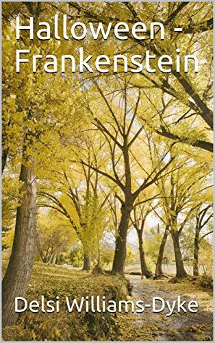 Halloween - Frankenstein (Volume  Book 1) -