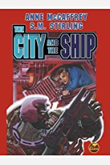 The City and the Ship (Brain and Brawn Ship Series combo volumes Book 1) Kindle Edition