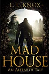 Mad House: An Altearth Tale Paperback