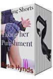 *** Saving $23.95 compared to the normal retail price of $29.90 for these TEN books ***Taking her Punishment is a series of ten books, containing 46 stories by Rosie Hynds.  This bundle contains all ten books brought together under one cover for the ...