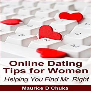 How To Find Mr Right Online Dating