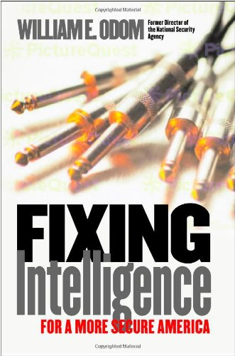 Download Fixing Intelligence: For a More Secure America ebook