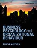 Business Psychology and Organizational Behaviour 5th Edition