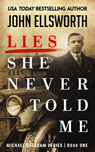 Lies She Never Told Me (Michael Gresham Series Book 1) cover
