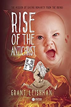 Rise of the AntiChrist by [Leishman, Grant]