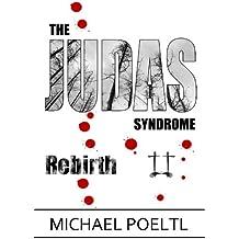 Rebirth (The Judas Syndrome Book 2)