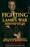 Fighting the Lamb's War, Philip Berrigan and Fred A. Wilcox, 1567511007