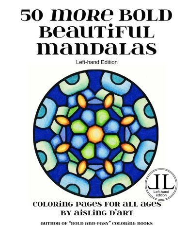 Download 50 More Bold Beautiful Mandalas - Left-Hand Edition: Coloring Books for All Ages pdf epub