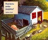 Pourrais-Tu Arreter Josephine?, Stephane Poulin, 088776228X