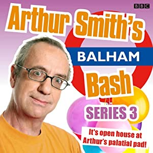 Arthur Smith's Balham Bash Audiobook