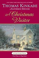 A Christmas Visitor (Cape Light Novels) [ A CHRISTMAS VISITOR (CAPE LIGHT NOVELS) ] By Kinkade, Thomas ( Author )Oct-07-2008 Paperback