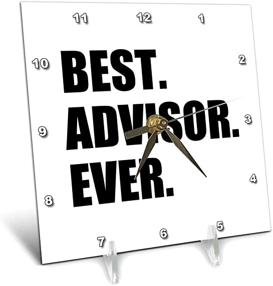 3dRose dc_179751_1 Best Advisor Ever-Bold Black Text-Fun Work and Job Pride Gifts-Desk Clock, 6 by 6-Inch