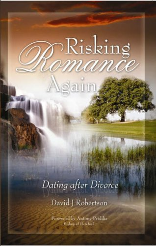 Download Risking Romance... Again: Dating After Divorce ebook