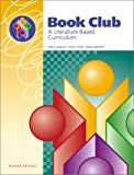 Book Club : A Literature-Based Curriculum, Raphael, Taffy E. and Pardo, Laura S., 1931376077