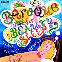 Baroque for Beauty Sleep: Sweet Dreams for Beautiful Dreamers