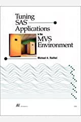 Tuning SAS Applications in the MVS Environment Paperback