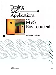 Tuning SAS Applications in the MVS Environment